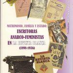 ESCRITORAS ANARCOFEMINISTAS EN LA REVISTA BLANCA (1898-1936)