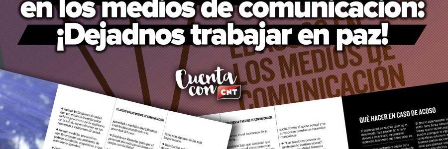 ¡Dejadnos trabajar en paz! CNT combate el acoso en los medios de comunicación con una guía básica